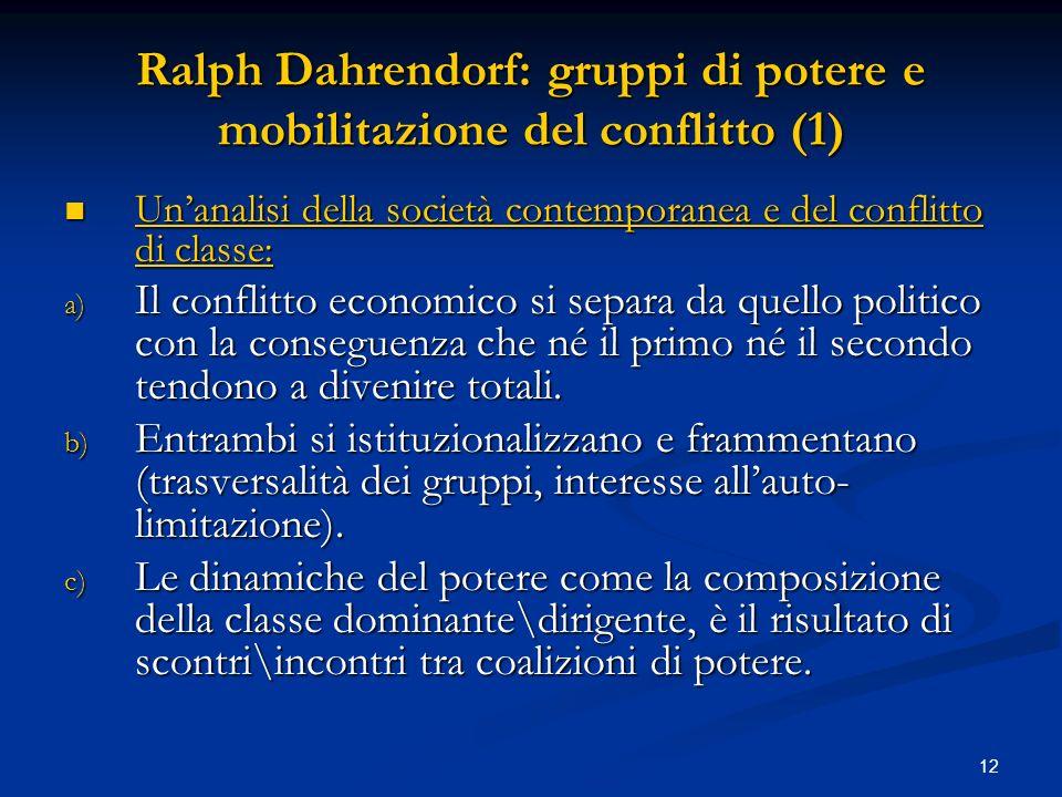 Ralph Dahrendorf: gruppi di potere e mobilitazione del conflitto (1)