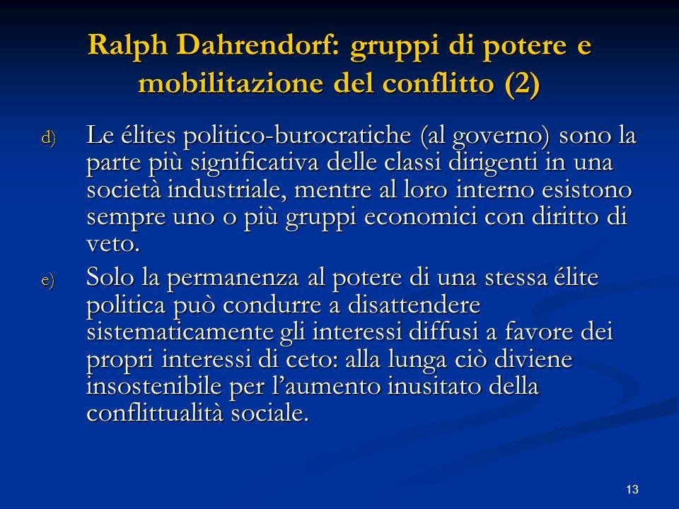 Ralph Dahrendorf: gruppi di potere e mobilitazione del conflitto (2)