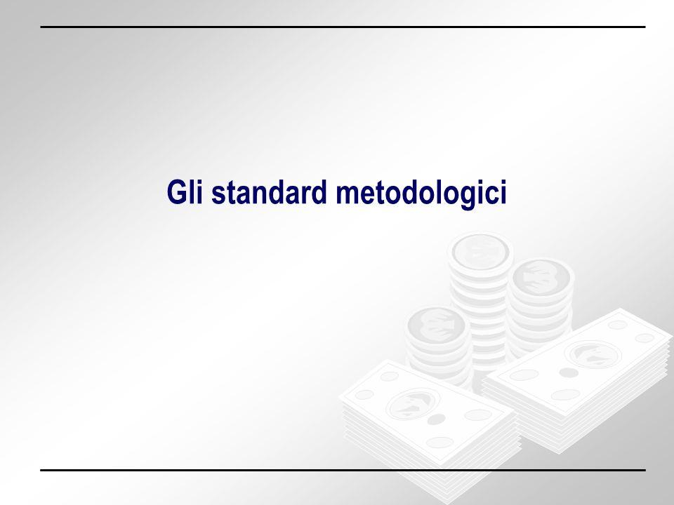 Gli standard metodologici