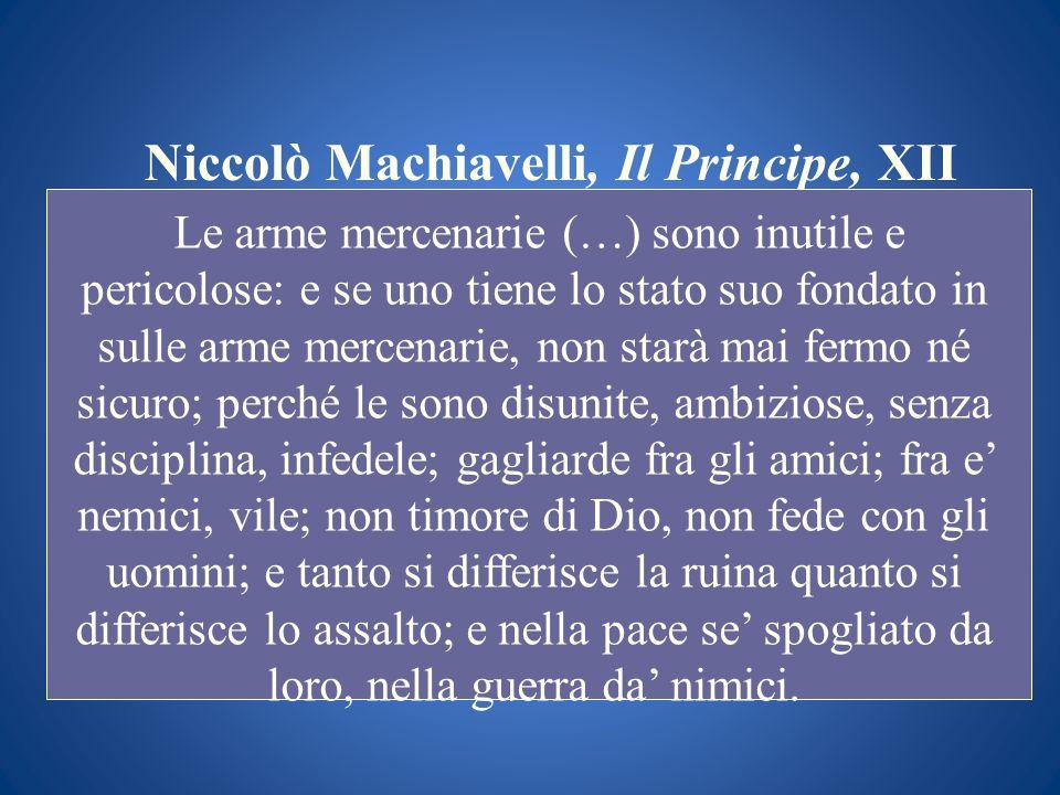 Niccolò Machiavelli, Il Principe, XII