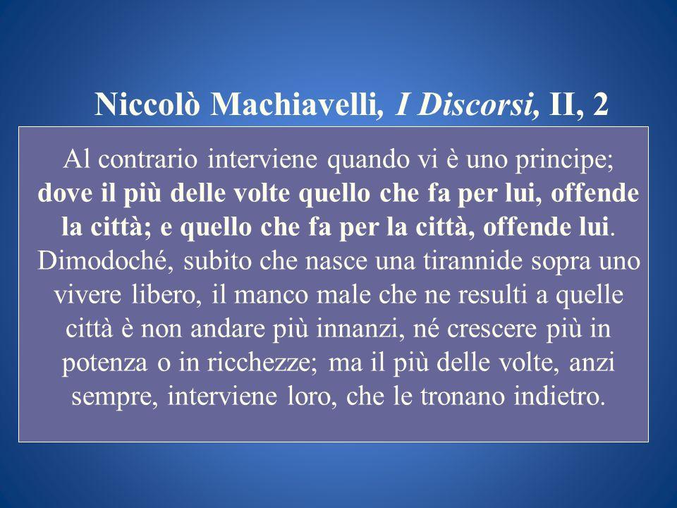 Niccolò Machiavelli, I Discorsi, II, 2