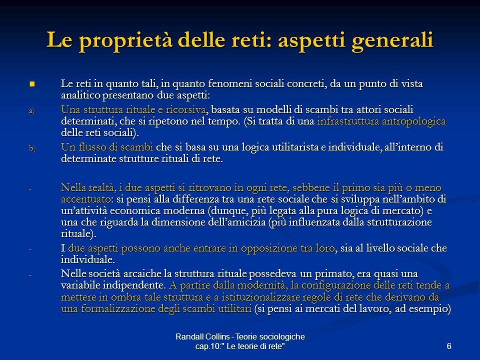 Le proprietà delle reti: aspetti generali