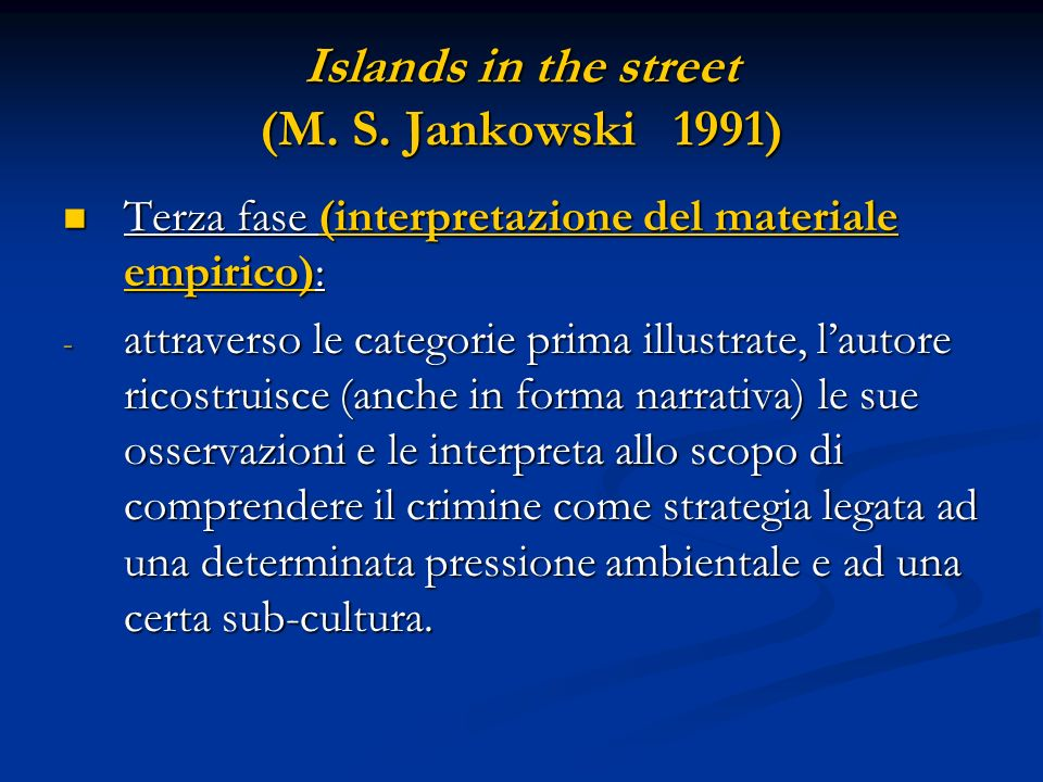 Islands in the street (M. S. Jankowski 1991)