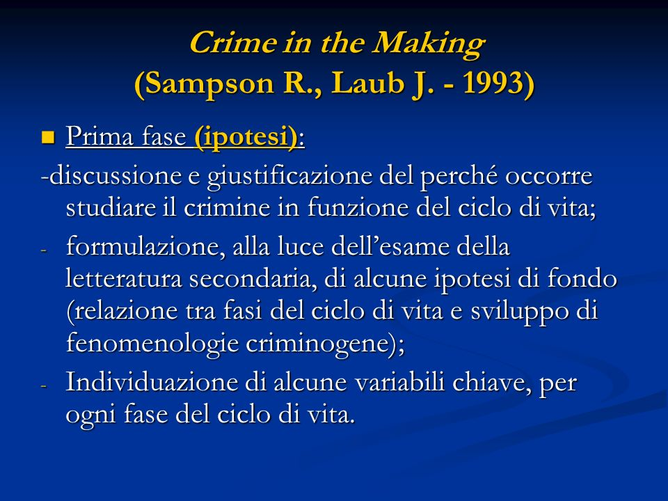 Crime in the Making (Sampson R., Laub J )