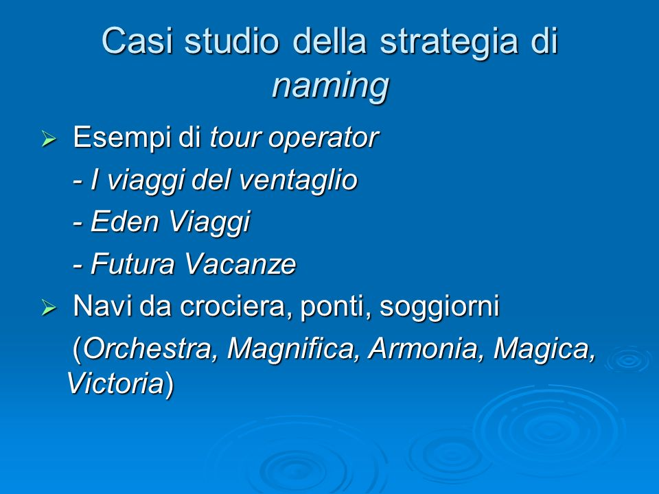 Casi studio della strategia di naming