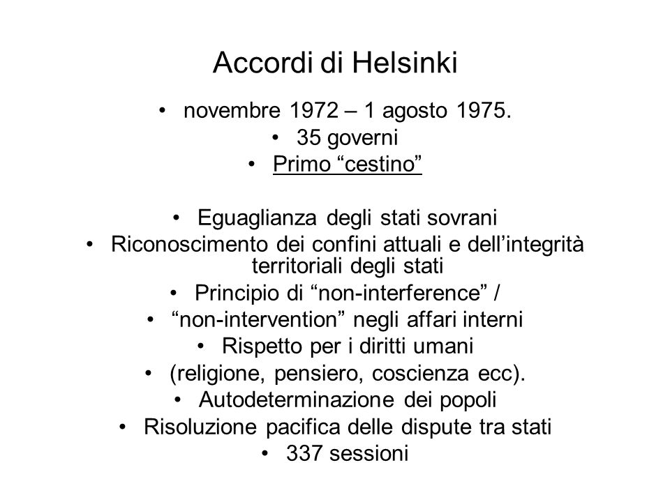 Accordi di Helsinki novembre 1972 – 1 agosto 1975. 35 governi