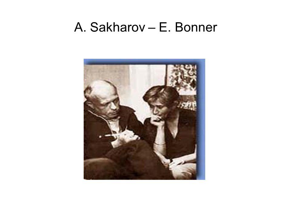 A. Sakharov – E. Bonner