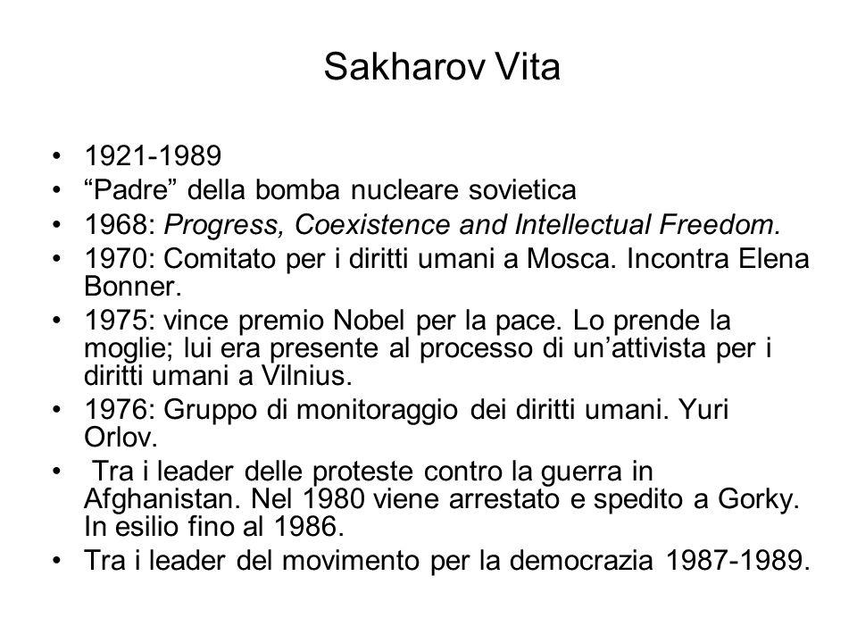 Sakharov Vita 1921-1989 Padre della bomba nucleare sovietica