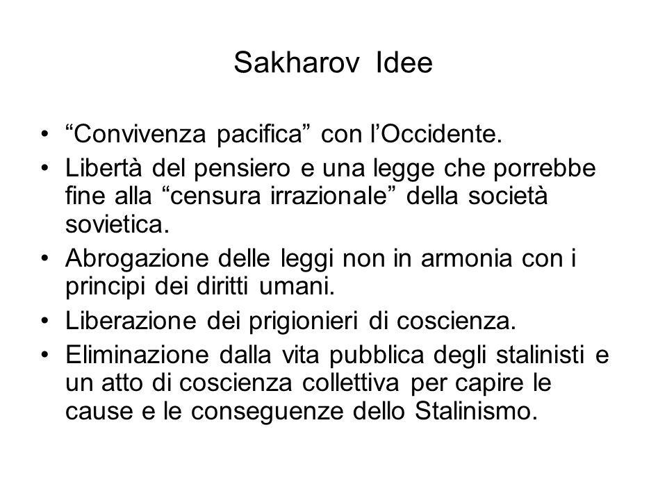 Sakharov Idee Convivenza pacifica con l'Occidente.