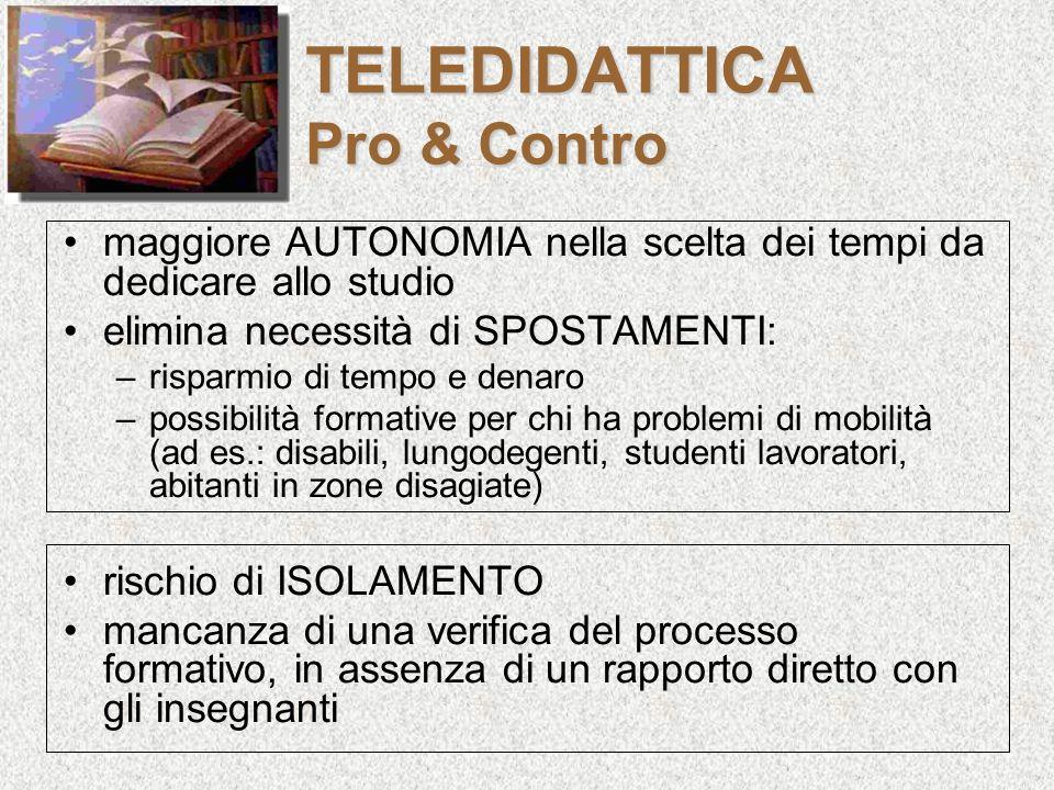 TELEDIDATTICA Pro & Contro