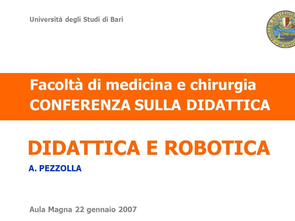 DIDATTICA E ROBOTICA Facoltà di medicina e chirurgia