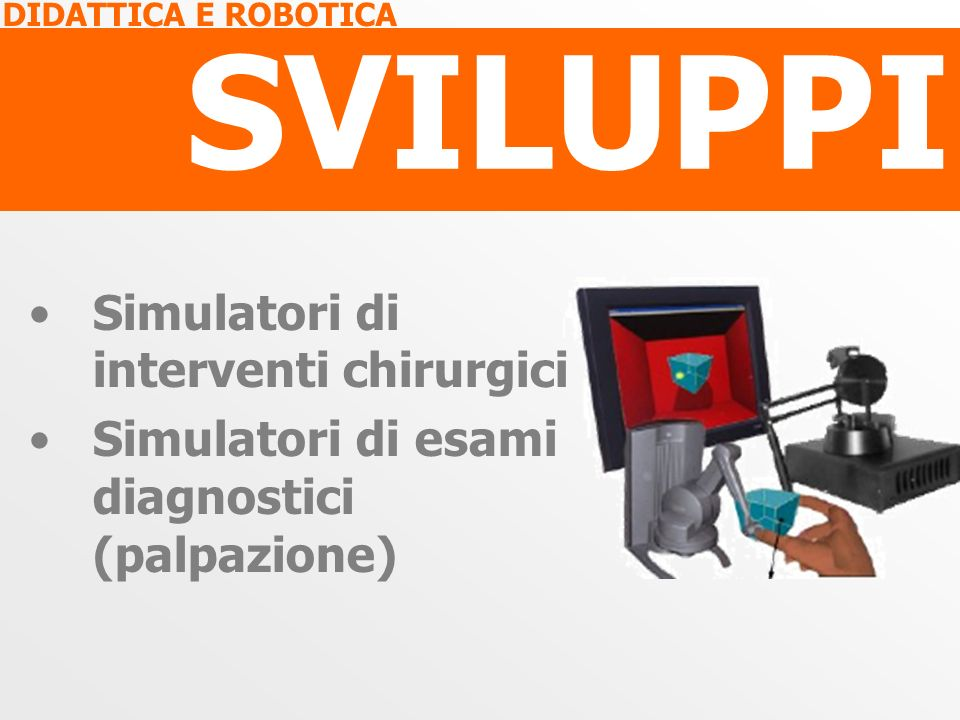SVILUPPI Simulatori di interventi chirurgici