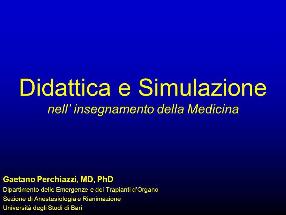 Didattica e Simulazione nell' insegnamento della Medicina