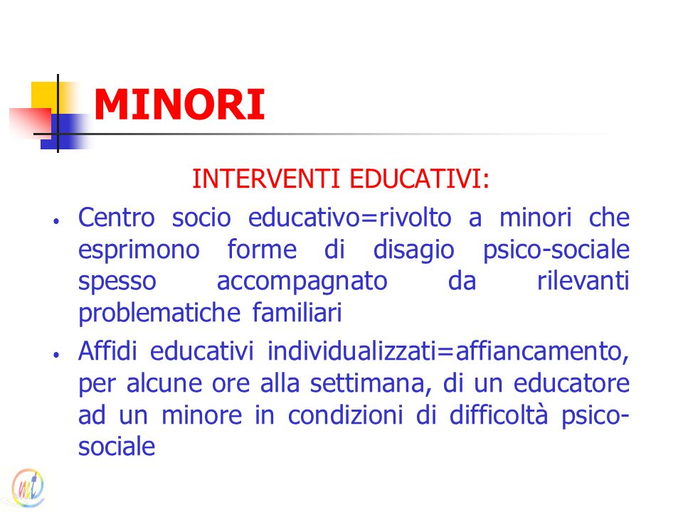 INTERVENTI EDUCATIVI: