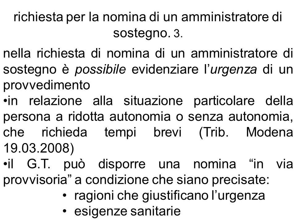 richiesta per la nomina di un amministratore di sostegno. 3.