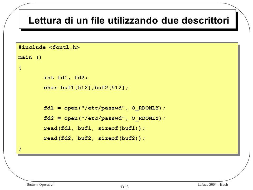 Lettura di un file utilizzando due descrittori