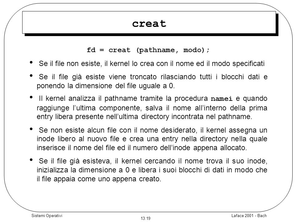 fd = creat (pathname, modo);
