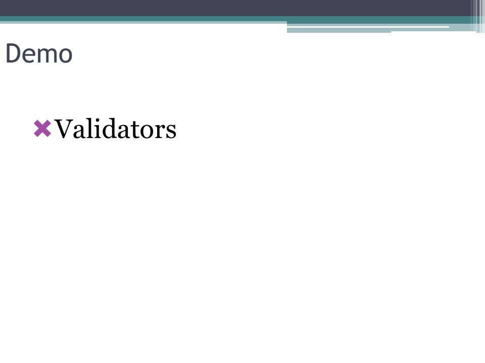 Demo Validators