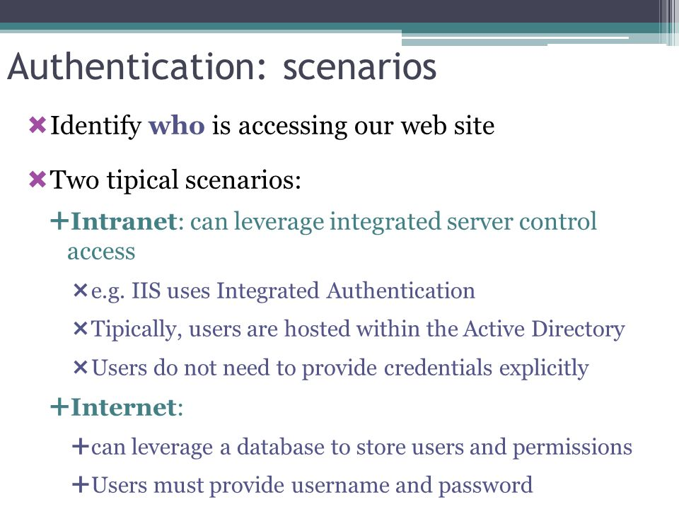 Authentication: scenarios