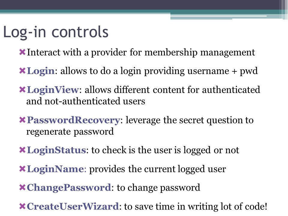 Log-in controls Interact with a provider for membership management