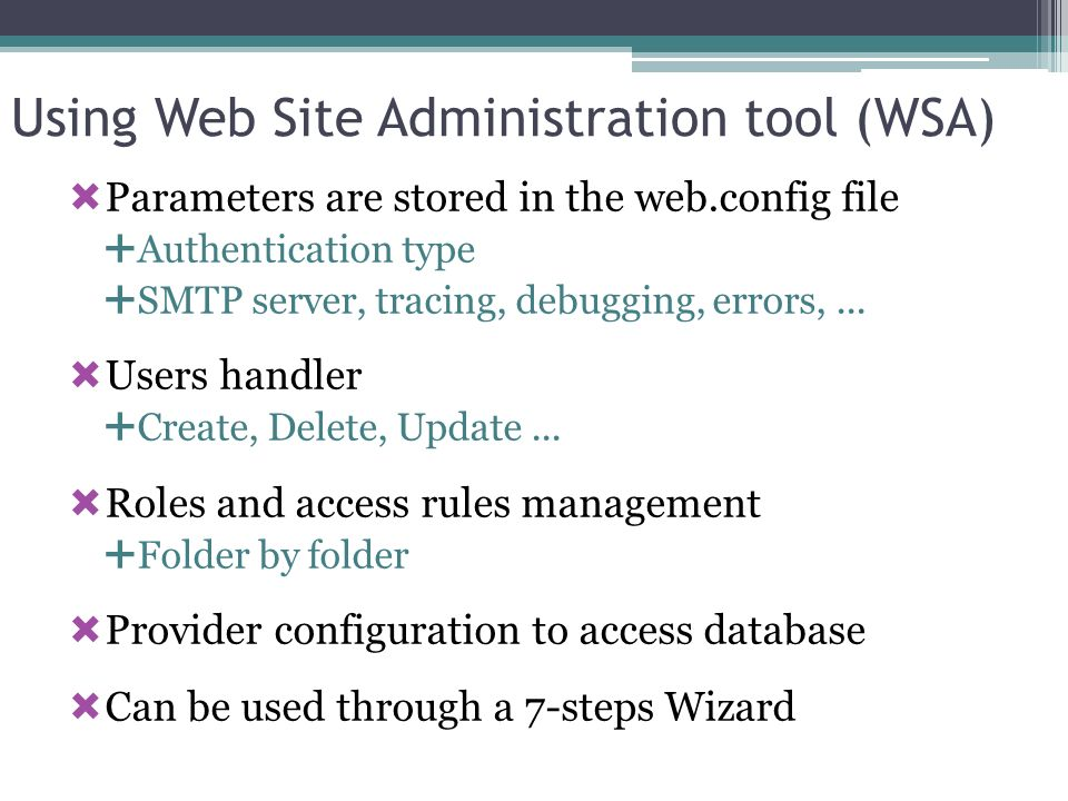 Using Web Site Administration tool (WSA)
