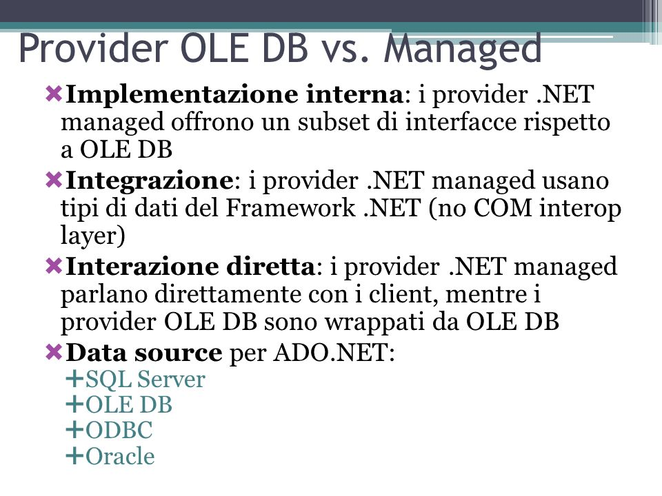 Provider OLE DB vs. Managed