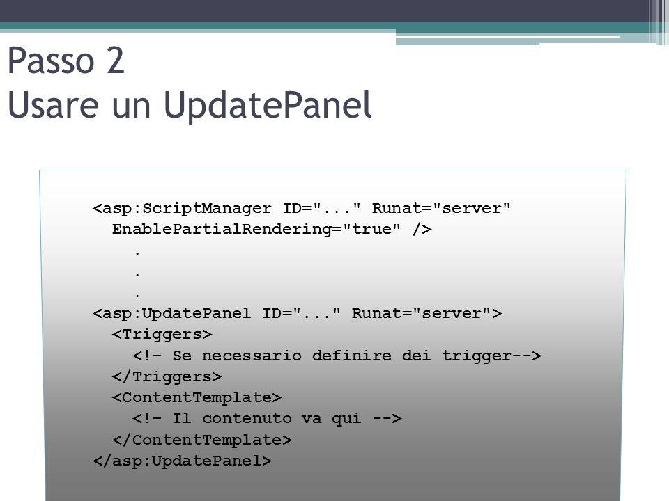 Passo 2 Usare un UpdatePanel
