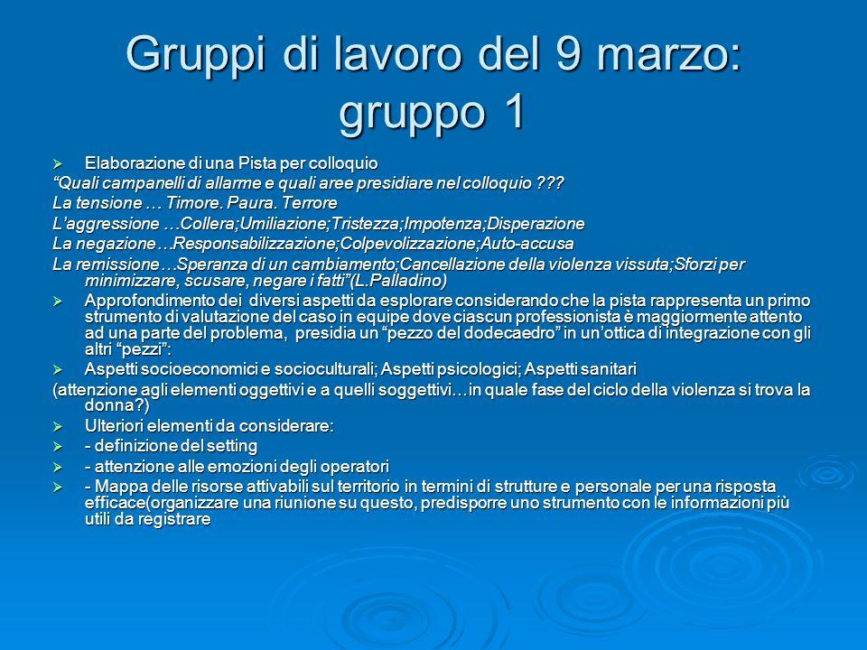Gruppi di lavoro del 9 marzo: gruppo 1