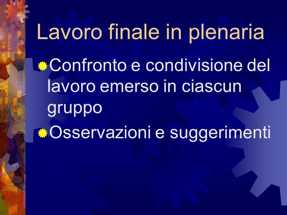 Lavoro finale in plenaria