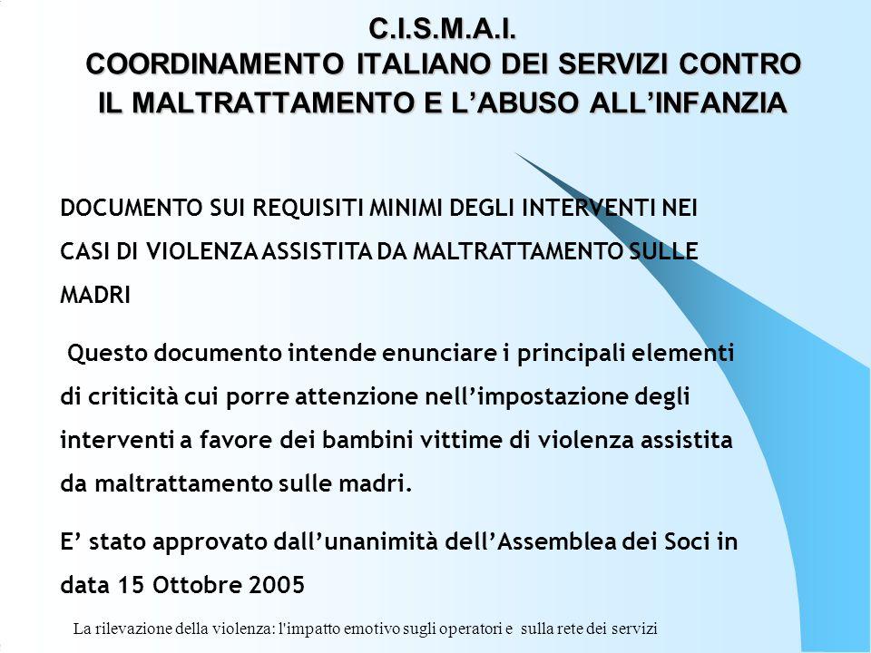 C.I.S.M.A.I. COORDINAMENTO ITALIANO DEI SERVIZI CONTRO IL MALTRATTAMENTO E L'ABUSO ALL'INFANZIA