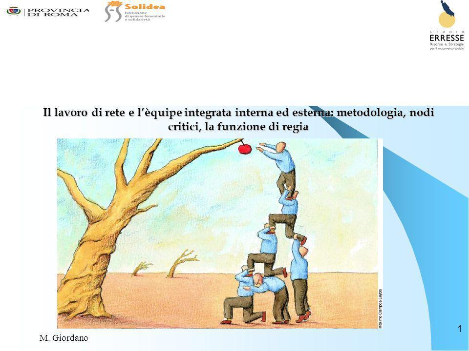 Il lavoro di rete e l'èquipe integrata interna ed esterna: metodologia, nodi critici, la funzione di regia