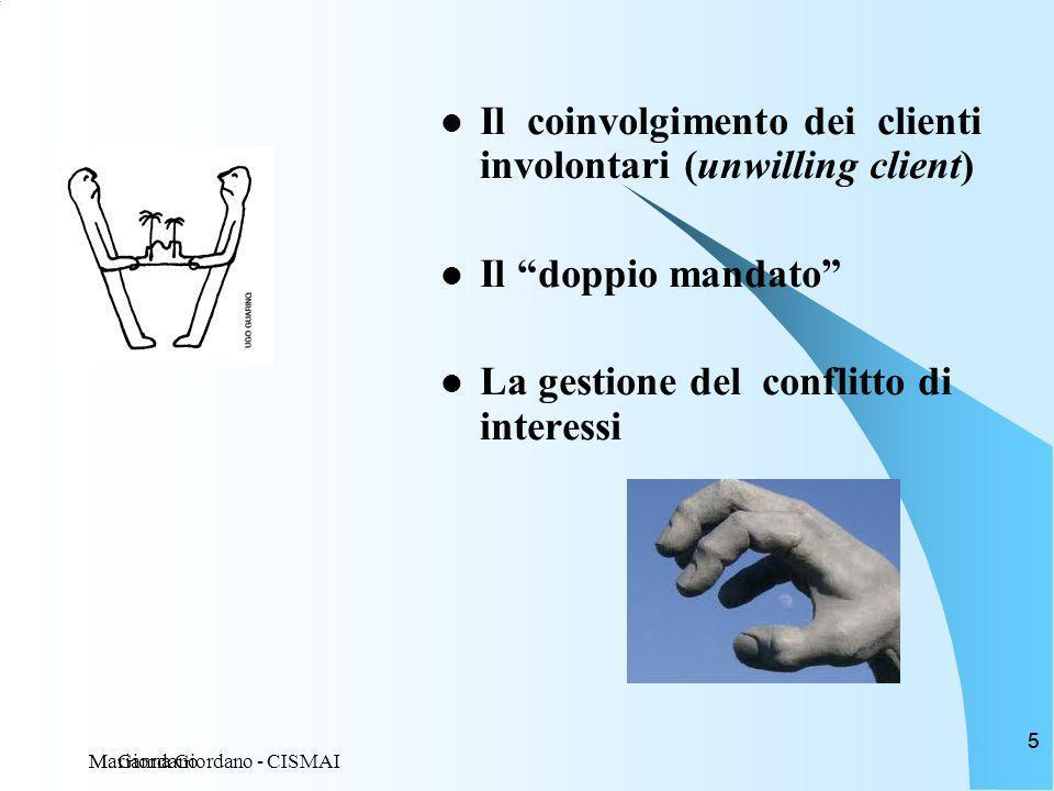 Il coinvolgimento dei clienti involontari (unwilling client)