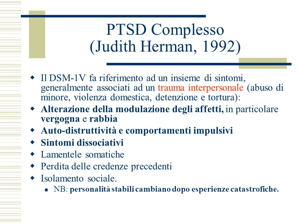 PTSD Complesso (Judith Herman, 1992)