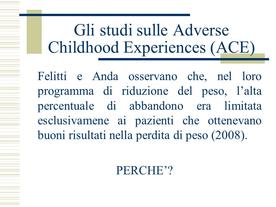 Gli studi sulle Adverse Childhood Experiences (ACE)