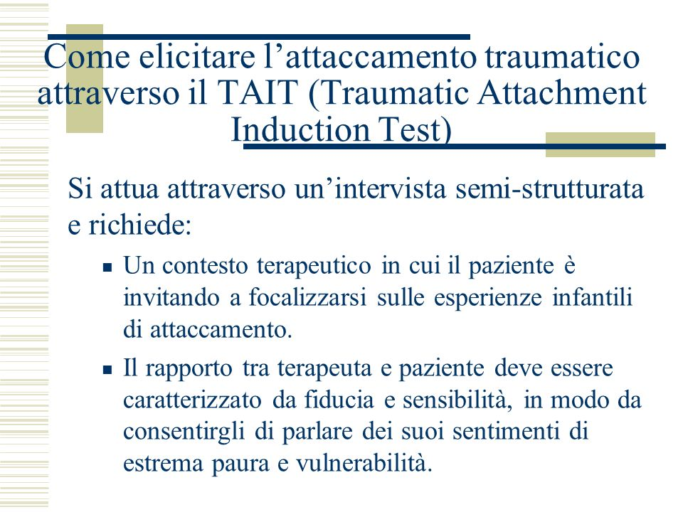 Come elicitare l'attaccamento traumatico attraverso il TAIT (Traumatic Attachment Induction Test)