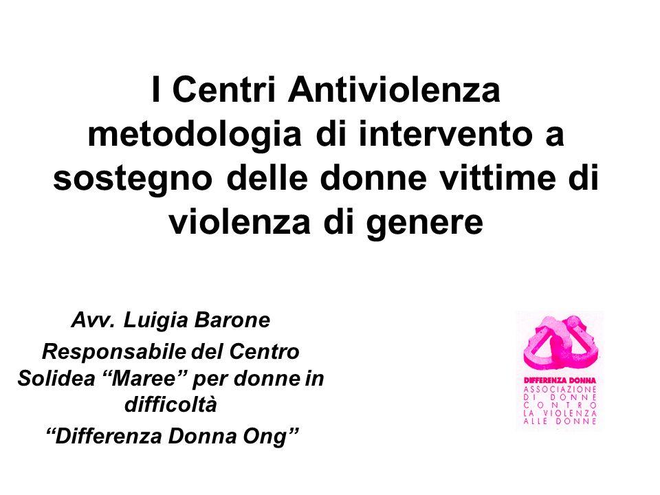 I Centri Antiviolenza metodologia di intervento a sostegno delle donne vittime di violenza di genere