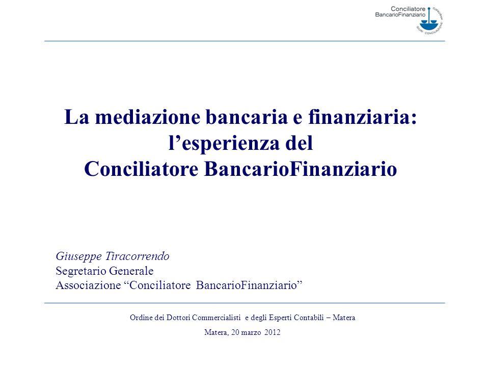La mediazione bancaria e finanziaria: Conciliatore BancarioFinanziario