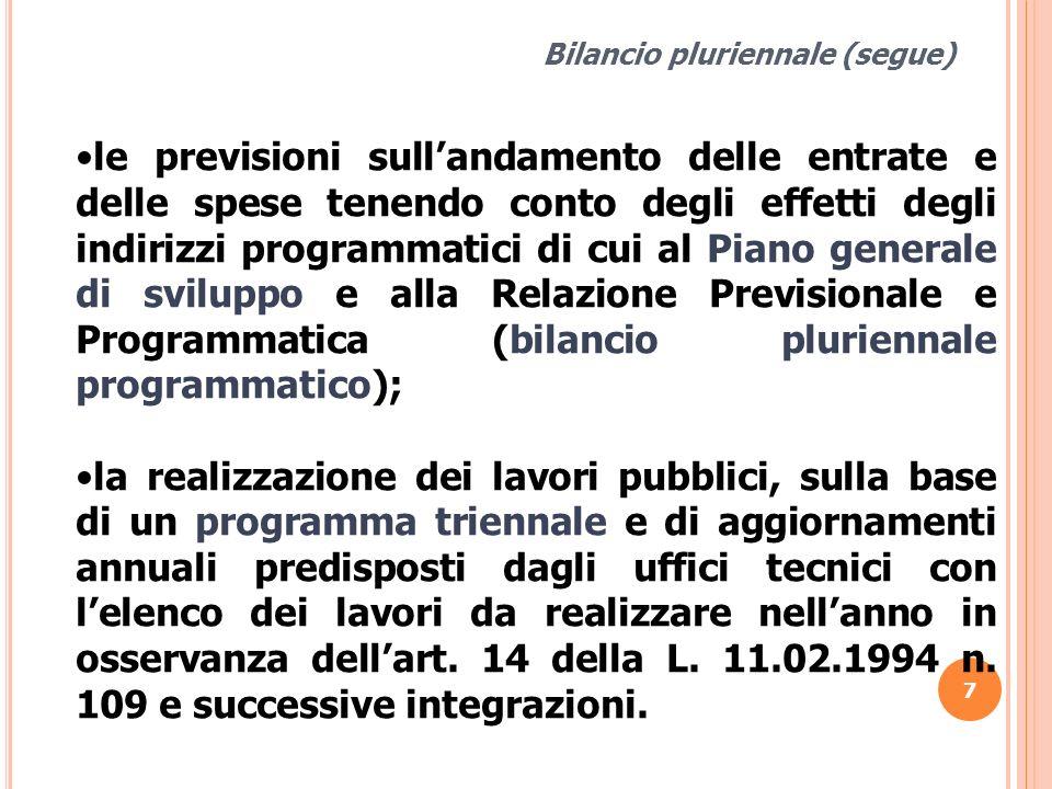 Bilancio pluriennale (segue)