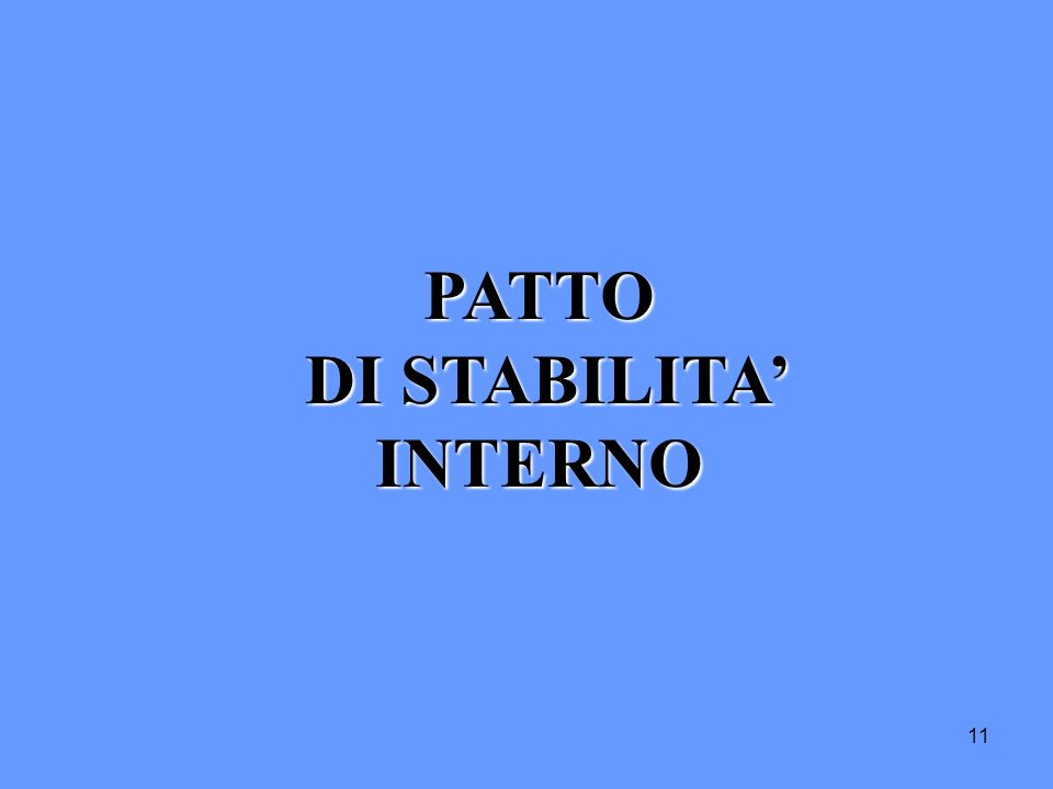 PATTO DI STABILITA' INTERNO