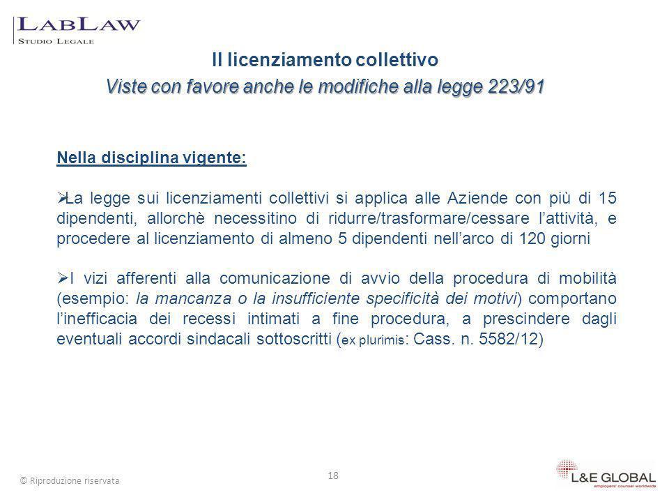 Il licenziamento collettivo Viste con favore anche le modifiche alla legge 223/91