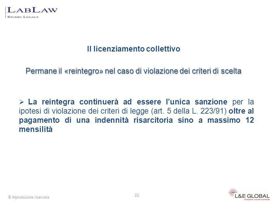 Il licenziamento collettivo Permane il «reintegro» nel caso di violazione dei criteri di scelta