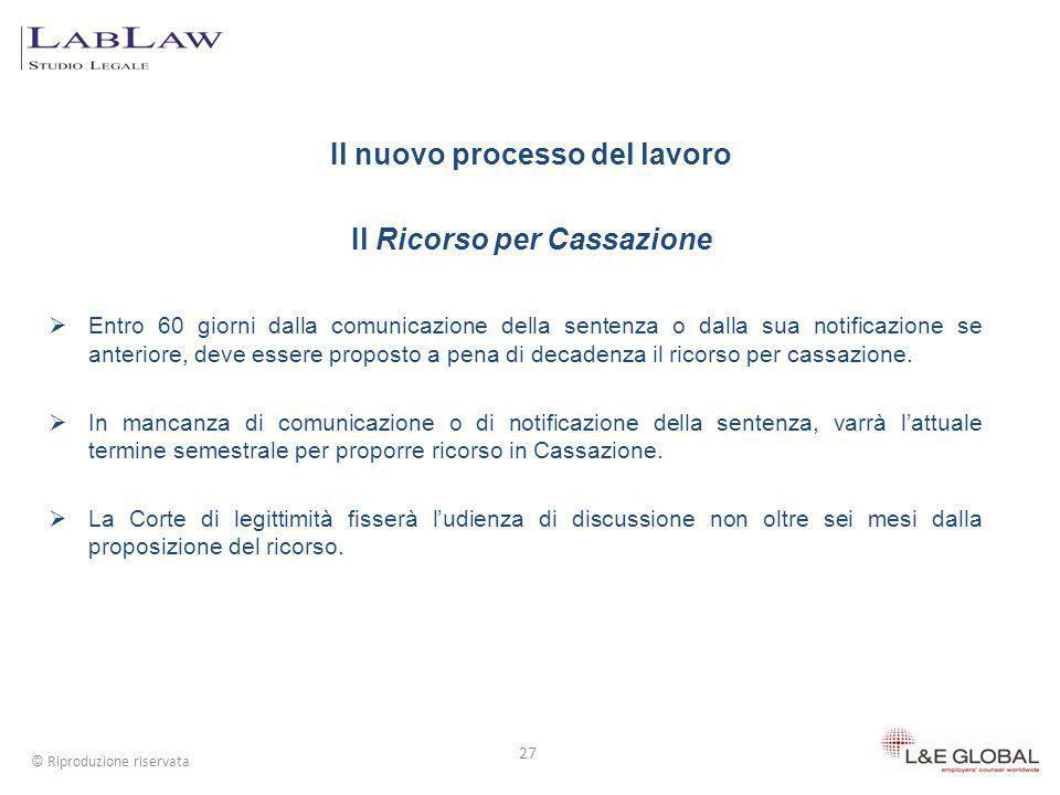Il nuovo processo del lavoro Il Ricorso per Cassazione
