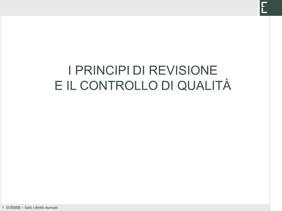 I PRINCIPI DI REVISIONE E IL CONTROLLO DI QUALITÀ
