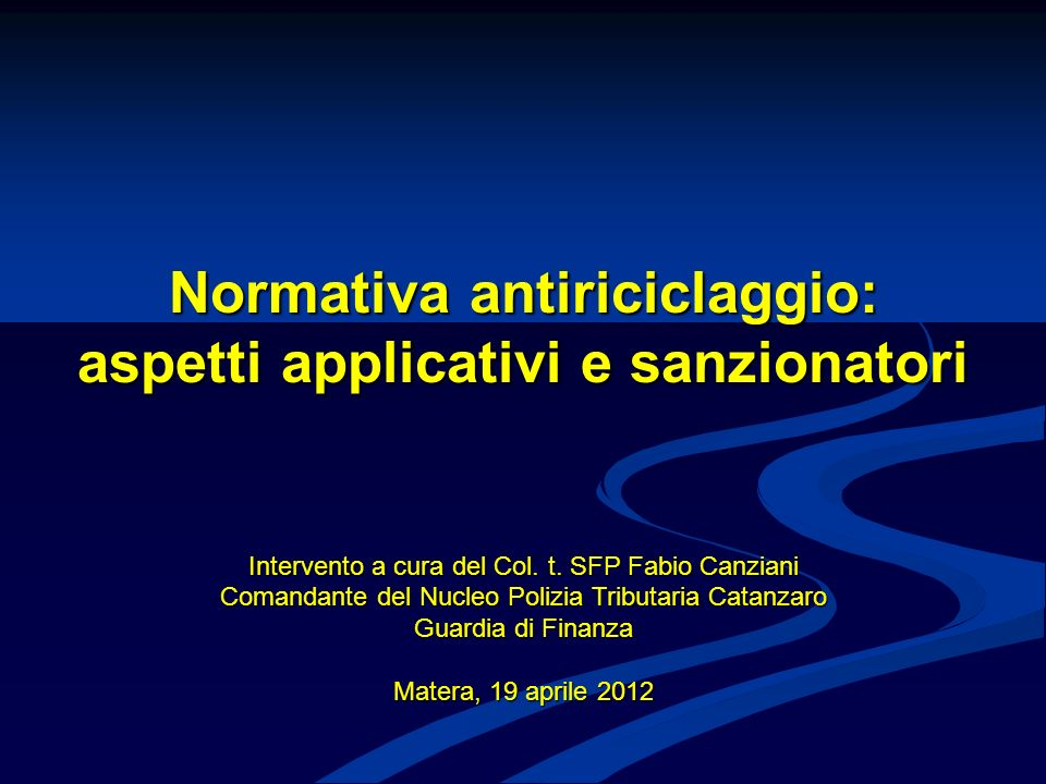 Normativa antiriciclaggio: aspetti applicativi e sanzionatori