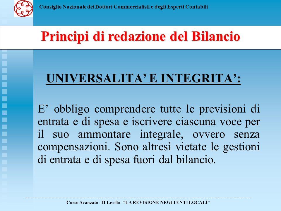 Principi di redazione del Bilancio UNIVERSALITA' E INTEGRITA':