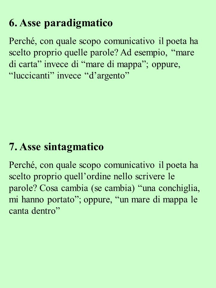 6. Asse paradigmatico 7. Asse sintagmatico