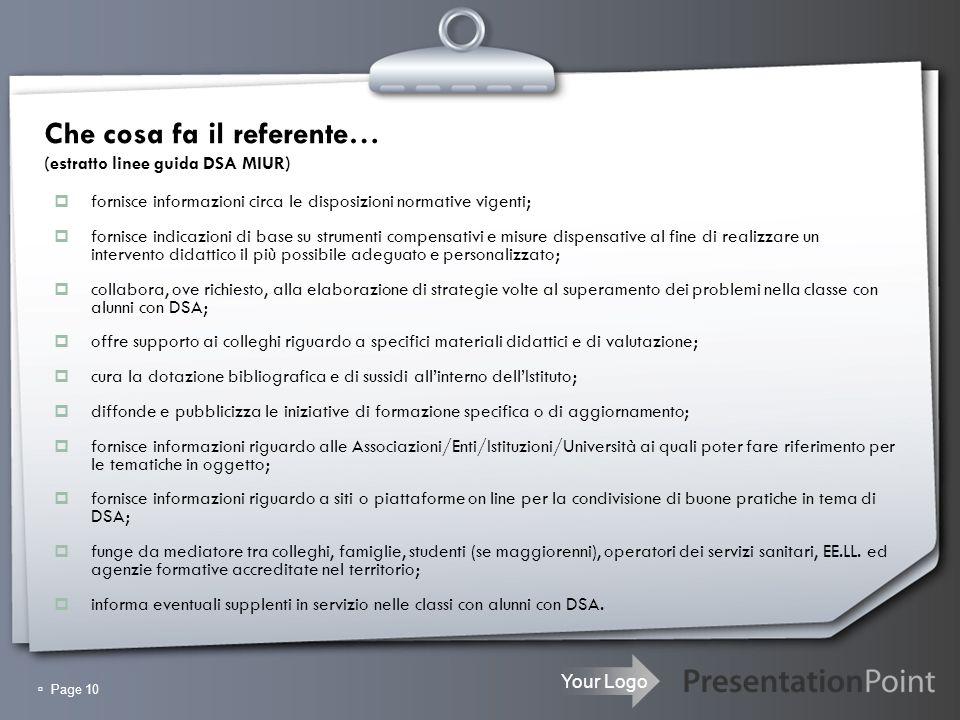 Che cosa fa il referente… (estratto linee guida DSA MIUR)