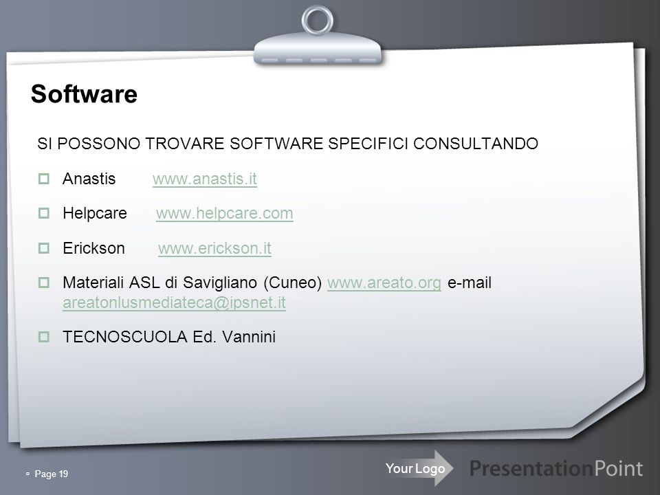 Software SI POSSONO TROVARE SOFTWARE SPECIFICI CONSULTANDO