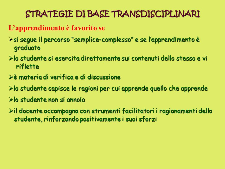 STRATEGIE DI BASE TRANSDISCIPLINARI