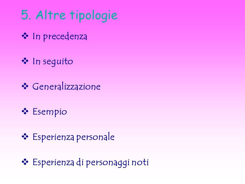 5. Altre tipologie In precedenza In seguito Generalizzazione Esempio